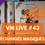 VM Live #43   La Magie de ROBERT-HOUDIN avec Georges PROUST