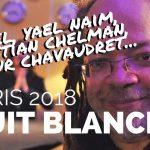 Nuit Blanche à Paris 2018 | Nuit de la Magie avec Christian CHELMAN, Arthur CHAVAUDRET, Bébel...