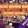Magic Behind Bars de Antony GERARD
