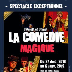 La Comédie Magique de Carmelo et Crimet (41) @ Maison de la Magie Robert-Houdin - Théâtre Christian Fechner