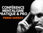 Conférence de Pierre ONFROY