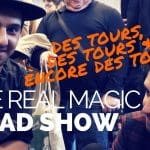 The Real Magic Road Show