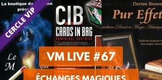 VM Live 67