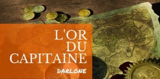 L'Or du Capitaine de DarloneL'Or du Capitaine de Darlone