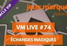 VM Live 74