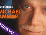 Conférence de Michael AMMAR