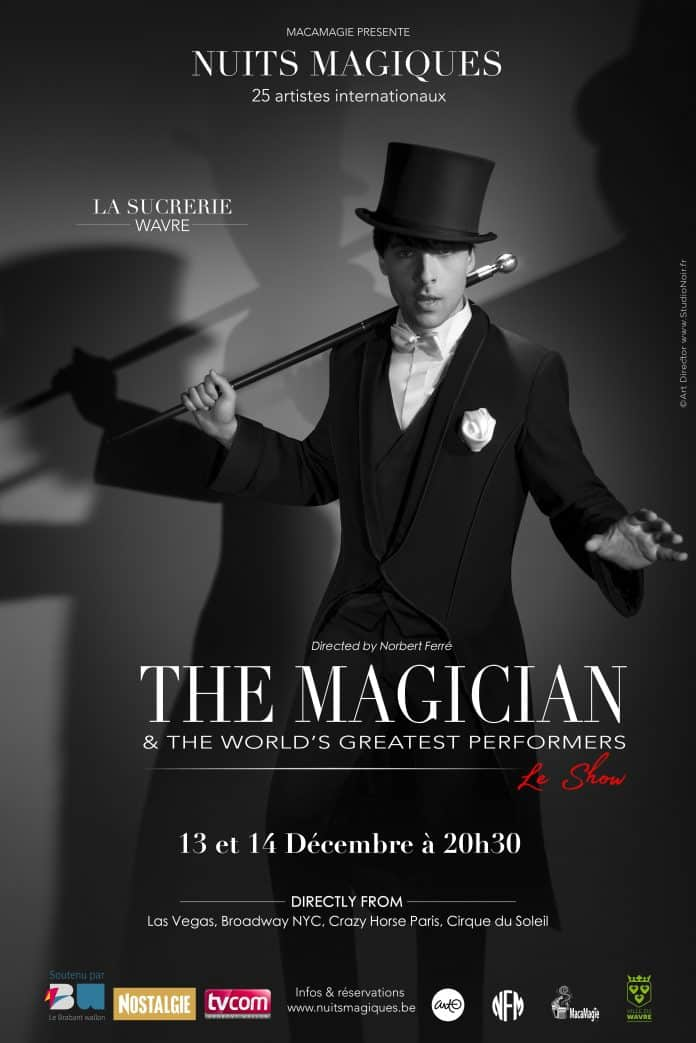 The Magician & The World's Greatest Performers - Le Show
