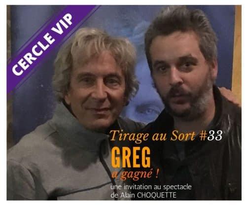 Greg remporte le 33e tirage au sort réservé aux VIP 501x420 - Cercle VIP | débloque tous les avantages du site