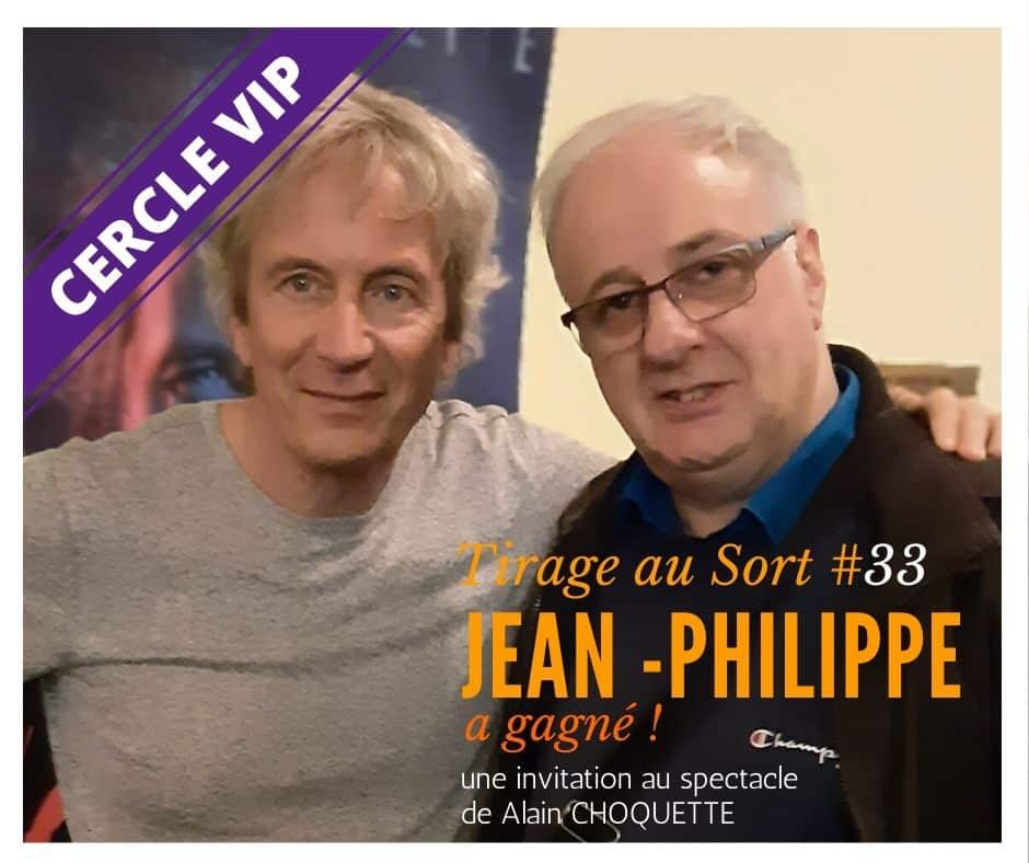Jean Philippe remporte le 33e tirage au sort réservé aux VIP - Cercle VIP :  accède à tout un tas d'avantages exclusifs !