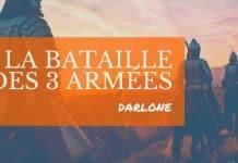 La Bataille des 3 Armées de Darlone
