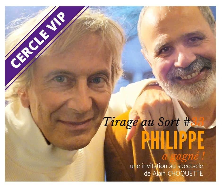 Philippe remporte le 33e tirage au sort réservé aux VIP - Cercle VIP :  accède à tout un tas d'avantages exclusifs !