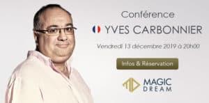 Conférence d'Yves CARBONNIER (75) @ Magic Dream