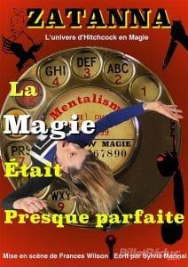 La Magie était Presque Parfaite de Zatanna (06) @ Théâtre du Cours, Cours Saleya