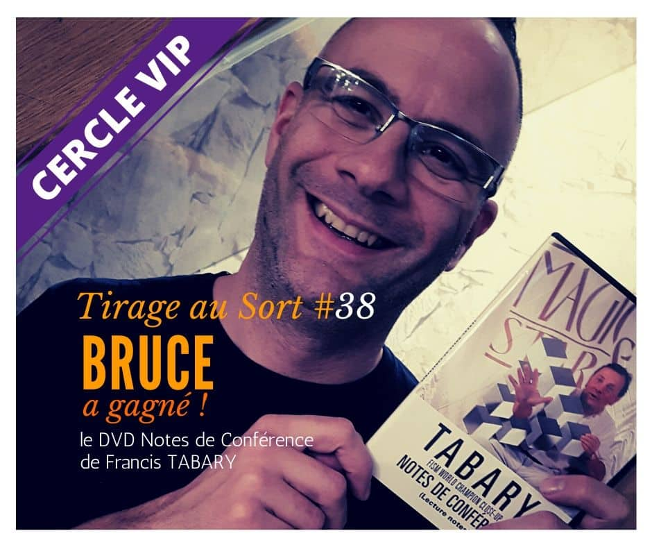 Bruce remporte le 38e tirage au sort réservé aux VIP - Cercle VIP :  accède à tout un tas d'avantages exclusifs !