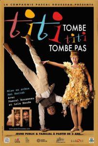 Titi Tombe, Titi Tombe pas avec Pascal ROUSSEAU et Lola HEUDE