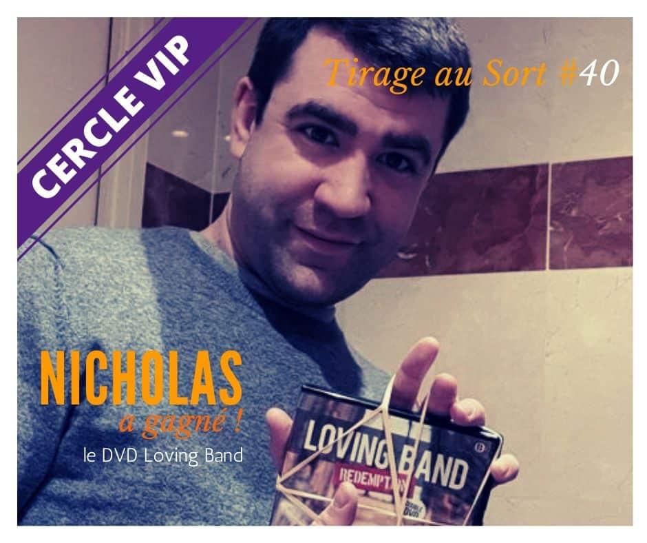 Nicholas Gagne Le Dvd Loving Band Vip