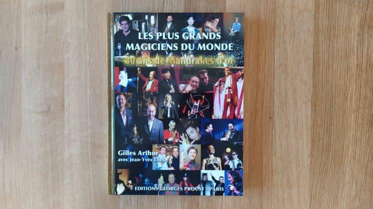 Les Plus Grands Magiciens Du Monde 30 Ans De Mandrakes D'or (2)