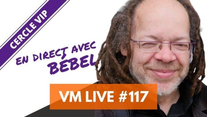 VM Live 117 Bébel