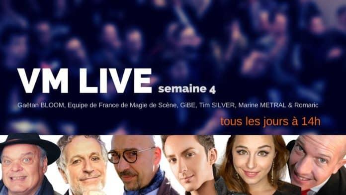 VM Live semaine 4