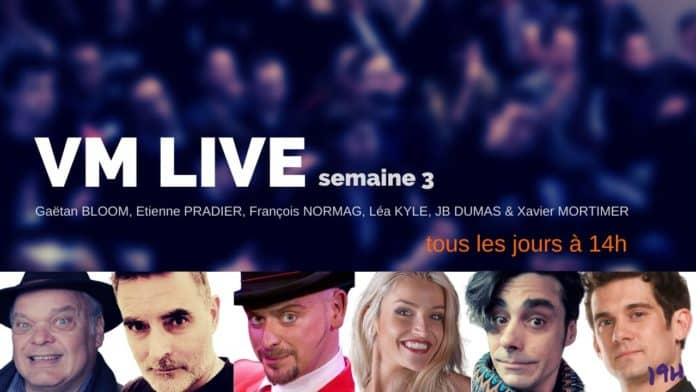 VM Live semaine 3