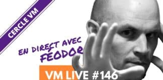 Vm Live Semaine 5 Féodor