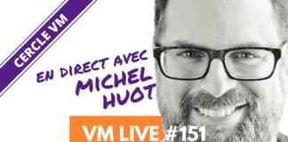 Vm Live Semaine 5 Michel Huot