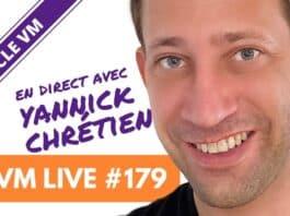 VM LiveVM Live 179   Spécial Yannick CHRETIEN