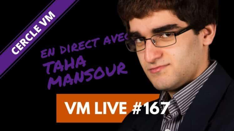 VM Live Taha MANSOUR