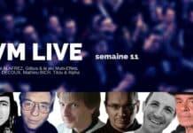 Vm Live semaine 11