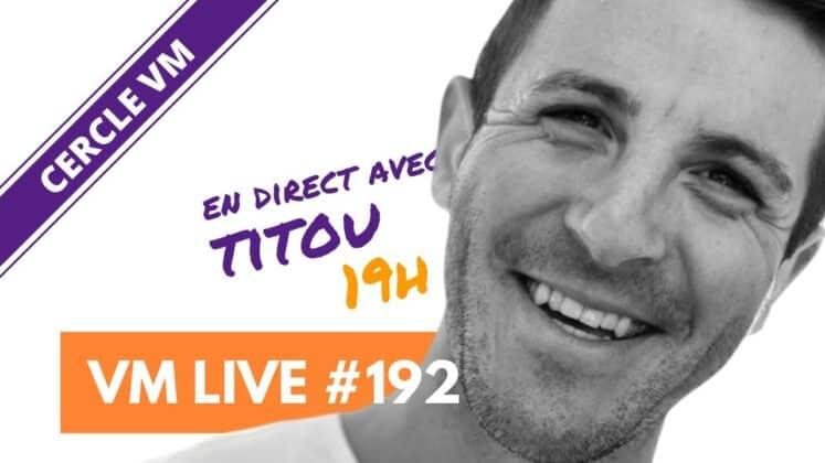 2VM Live #192 | Spécial Titou