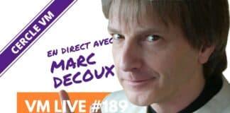 VM Live #189   Spécial Marc DECOUX