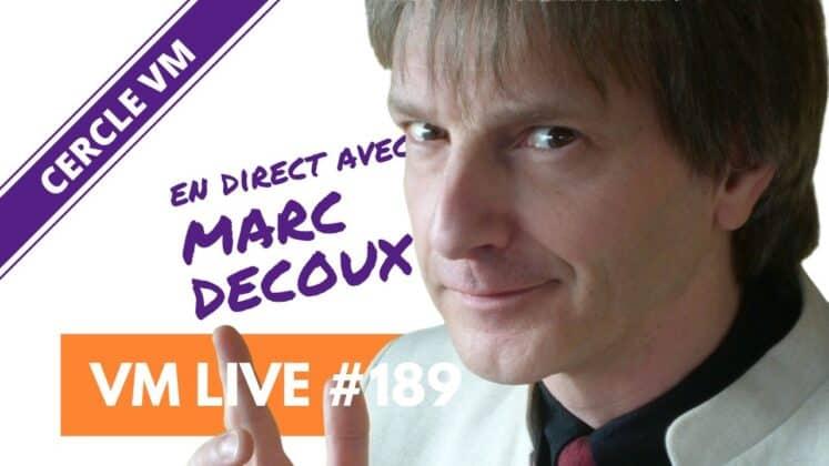 VM Live #189 | Spécial Marc DECOUX