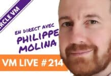 VM Live #214 | Spécial Philippe MOLINA