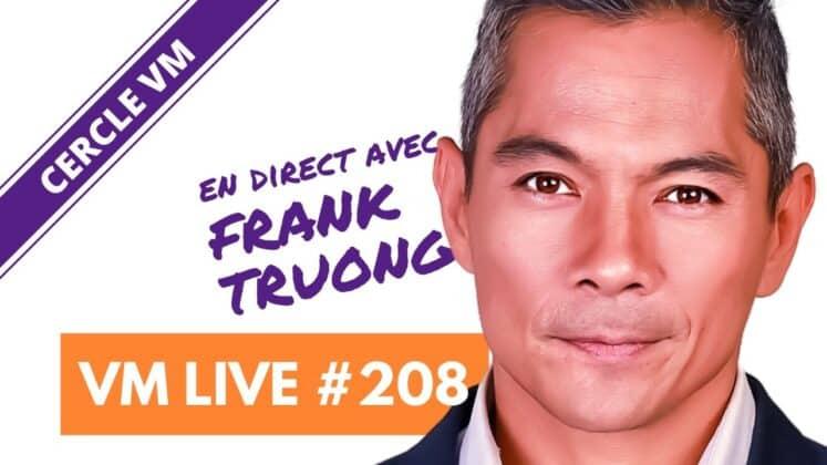 VM Live #208 | Spécial Frank TRUONG