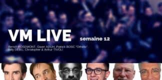 Vm LiveVM Live semaine 13