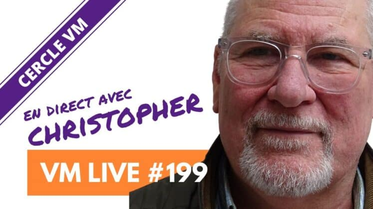 VM Live #199 | Spécial Christopher