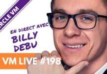 VM Live #198 | Spécial BiIlly DEBU