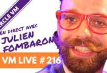 VM Live #216 | Spécial Julien FOMBARON