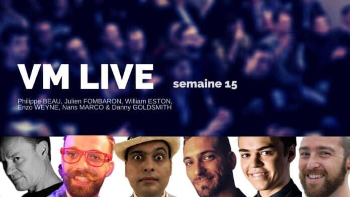 VM Live semaine 15