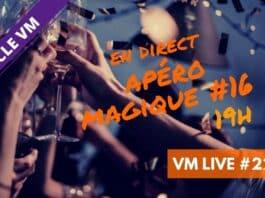 VM Live #229 | Apéro Magique #16