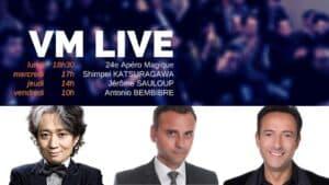 VM Live Shimpei KATSURAGAWA, Jérôme SAULOUP & Antonio BEMBIBRE