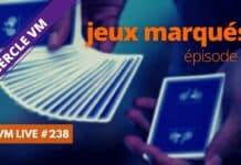 Vm Live #238 Jeux Marqués 8e épisode