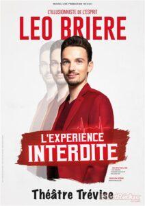 L'Expérience Interdite de Léo BRIERE (75) @ Théâtre Trévise