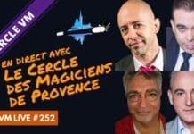 VM Live #252 | spécial Cercle des Magiciens de Provence