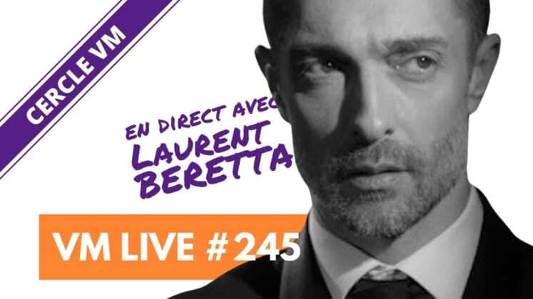 VM Live 245 Laurent BERETTA
