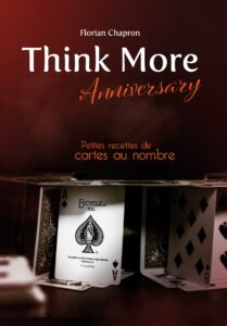 Think More Anniversary de Florian CHAPRON