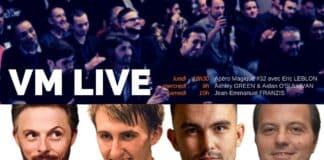 VM Live Apéro Magique #32 avec Eric LEBLON Ashley GREEN & Aidan O'SULLIVAN Jean-Emmanuel FRANZIS