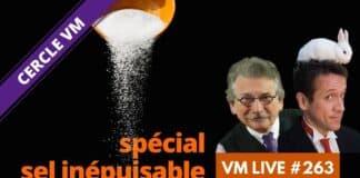 VM Live VM Sel Inépuisable