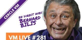 VM Live Bernard BILIS