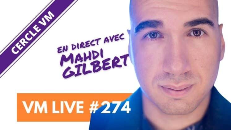 VM Live Mahdi GILBERT